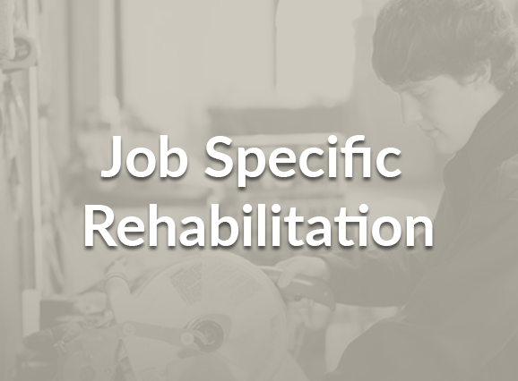 Job Specific Rehabilitation