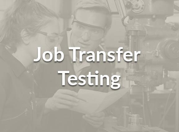 Job Transfer Testing