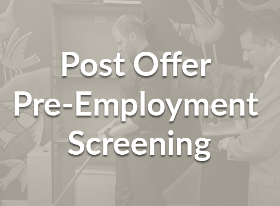 Post Offer Screening