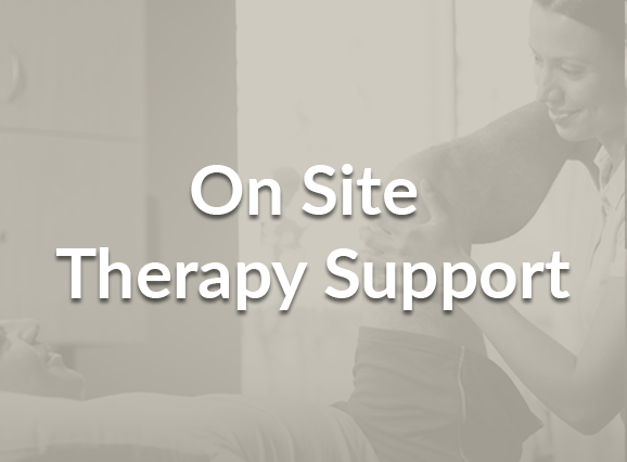 On Site Therapy Support